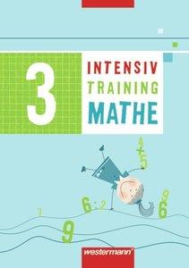 Intensivtraining Mathe 3. Arbeitsheft