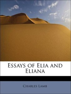 Essays of Elia and Eliana