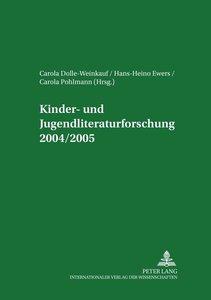 Kinder- und Jugendliteraturforschung 2004/2005