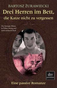 Drei Herren im Bett, die Katze nicht zu vergessen