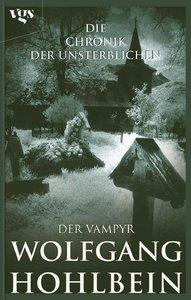 Die Chronik der Unsterblichen 02. Der Vampyr