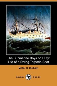 The Submarine Boys on Duty