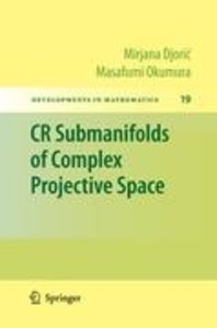 CR Submanifolds of Complex Projective Space