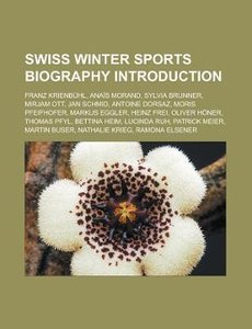 Swiss winter sports biography Introduction