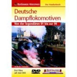RioGrande - Deutsche Dampflokomotiven - Von der legendären 01 bi