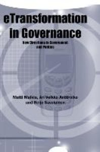 Etransformation in Governance: New Directions in Government and