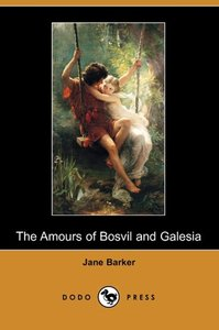 The Amours of Bosvil and Galesia (Dodo Press)