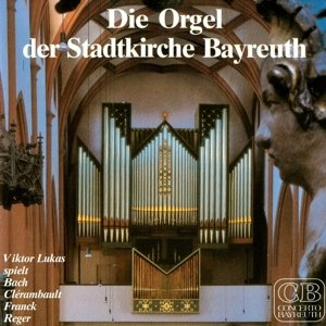 Die Orgel der Stadtkirche Bayreuth