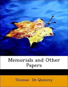 Memorials and Other Papers