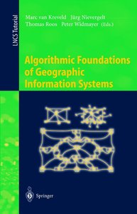 Algorithmic Foundations of Geographic Information Systems