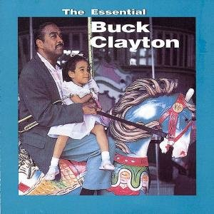 Essential Buck Clayton