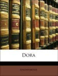 Dora, Volumen I