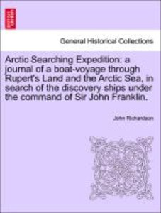 Arctic Searching Expedition: a journal of a boat-voyage through