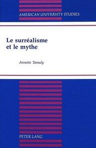 Le surréalisme et le mythe