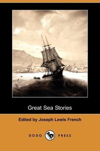 Great Sea Stories (Dodo Press)