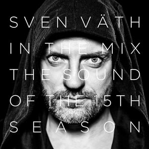 Sven Vaeth in the Mix:The Sound of the 15th Season