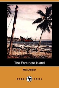 The Fortunate Island (Dodo Press)