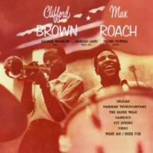 Clifford Brown & Max Roach+5 Bonus Tracks