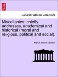 Miscellanies: chiefly addresses, academical and historical (mora