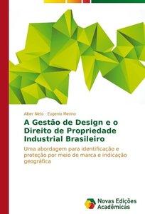 A Gestão de Design e o Direito de Propriedade Industrial Brasile