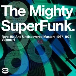 Mighty Super Funk 1967-1978