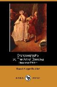 Orchesography, Or, the Art of Dancing (Illustrated Edition) (Dod