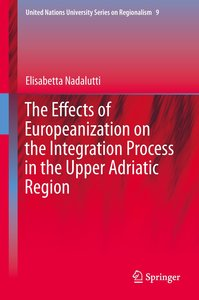 The Effects of Europeanization on the Integration Process in the