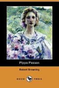 Pippa Passes (Dodo Press)
