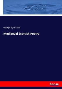 Mediaeval Scottish Poetry