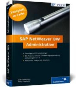 SAP NetWeaver Business Intelligence - Administration und Monitor