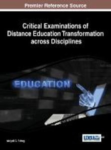 Critical Examinations of Distance Education Transformation Acros