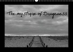 The mystique of Dungeness (Wall Calendar 2015 DIN A3 Landscape)