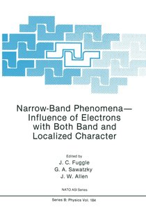 Narrow-Band Phenomena-Influence of Electrons with Both Band and