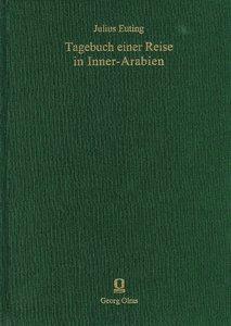 Tagebuch einer Reise in Inner-Arabien