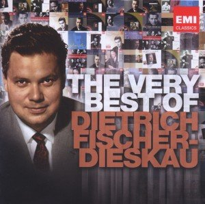 The Very Best Of Dietrich Fischer-Dieskau