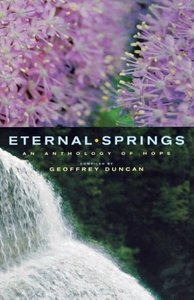 Eternal Springs: An Anthology of Hope