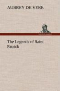 The Legends of Saint Patrick