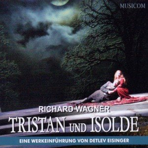 Richard Wagner: Tristan und Isolde, 2 Audio-CDs