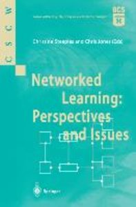Networked Learning. Perspectives and Issues