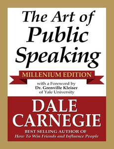 The Art of Public Speaking - Millenium Edition