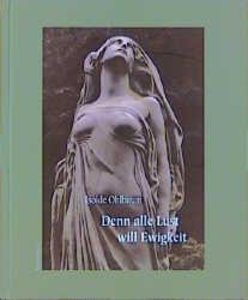 Denn alle Lust will Ewigkeit. Mini-Ausgabe
