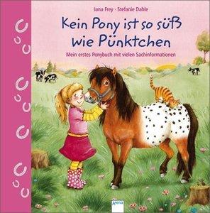 Frey, J: Kein Pony ist so süß wie Pünktchen