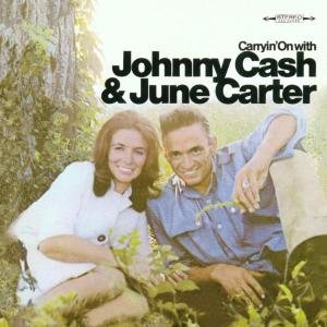 Carryin' On With Johnny Cash & June Carte