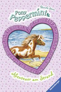 Pony Peppermint 04. Abenteuer am Strand
