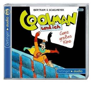 Coolman und ich 03. Ganz großes Kino (2 CD)