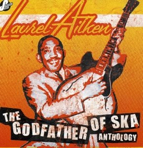 The Godfather Of Ska-Anthology