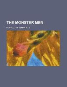 The Monster Men