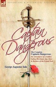 The Complete Captain Dangerous
