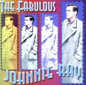 The Fabulous Johnnie Ray