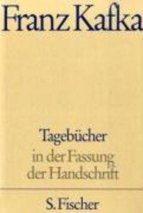 Tagebücher in der Fassung der Handschrift